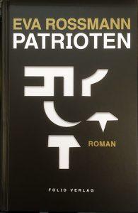 Die Patrioten von Eva Rossmann