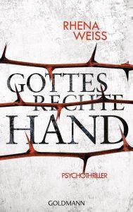 Gottes rechte Hand von Rhena Weiss
