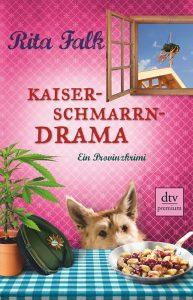 Kaiserschmarren Drama von Rita Falk